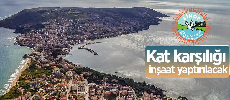 Sinop Belediyesi kat karşılığı inşaat yaptırıyor