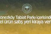 Polonezköy Tabiat Parkı içerisindeki yöresel ürün satış yeri kiraya verilecek