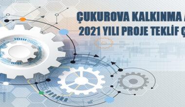 Çukurova Kalkınma Ajansı 2021 yılı proje teklif çağrısı