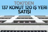 TOKİ'den vadeli olarak 137 konut, 120 iş yeri satışı