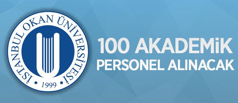 İstanbul Okan Üniversitesi 100 öğretim üyesi alacak