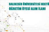 Balıkesir Üniversitesi Öğretim Üyeleri İstihdam Edecek
