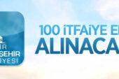 İzmir Büyükşehir Belediye Başkanlığı 100 itfaiye eri alacak
