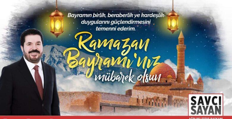 Sayan'dan Ramazan Bayramı kutlama mesajı